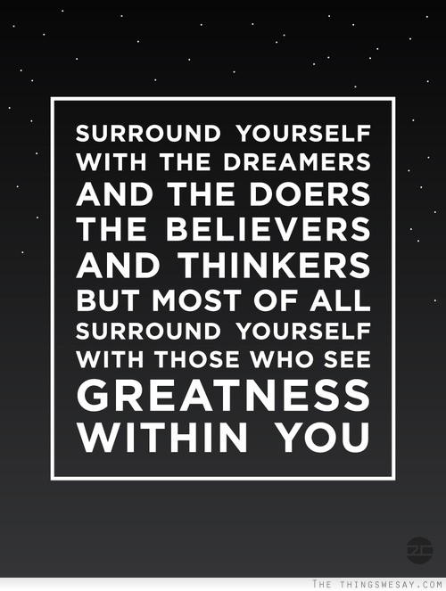 surround-yourself-quote-image