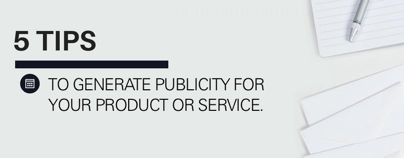 5 Publicity Tips